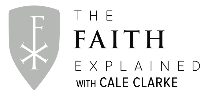 The Faith Explained with Cale Clarke